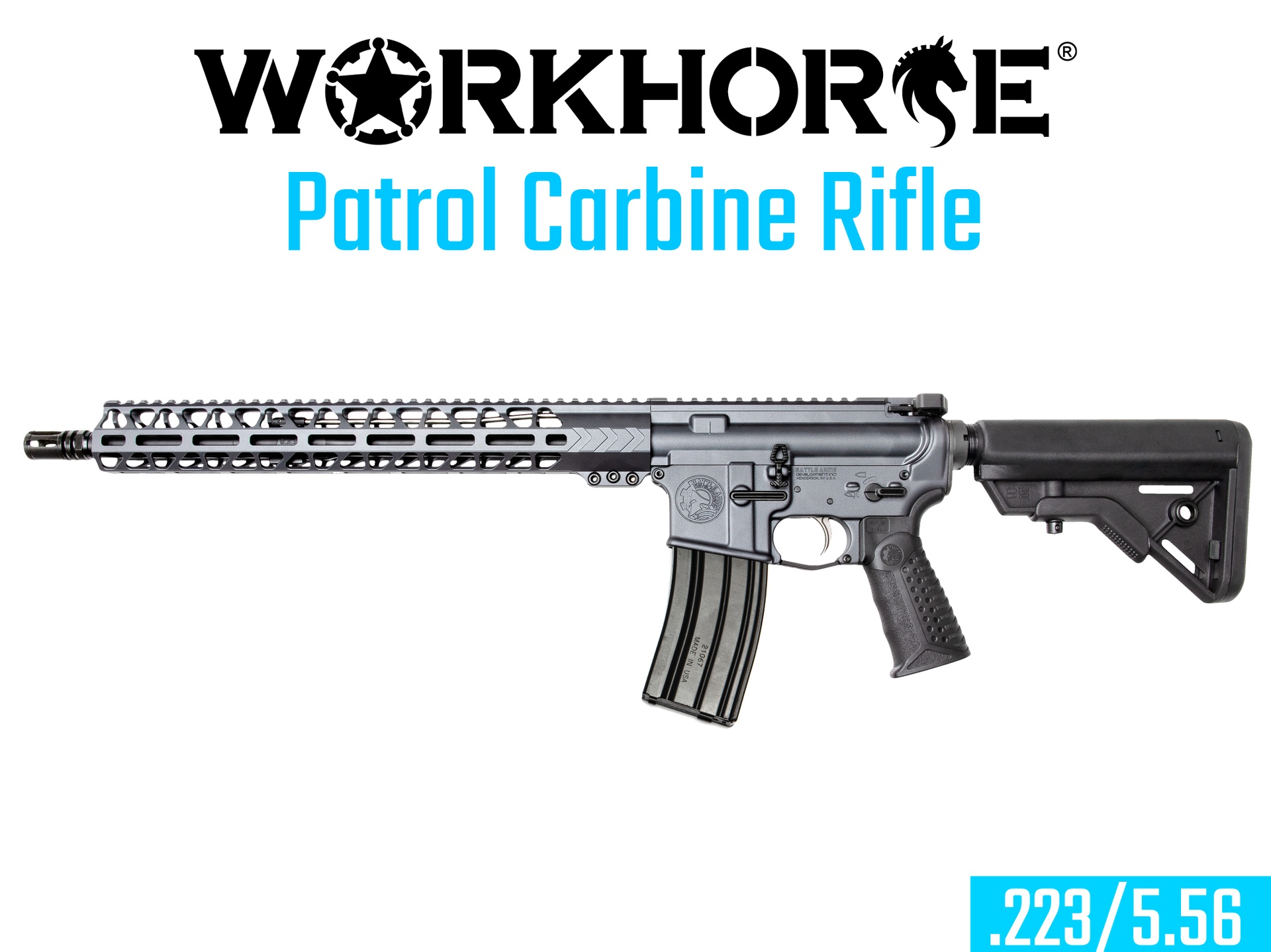 WORKHORSE™ PATROL CARBINE RIFLE