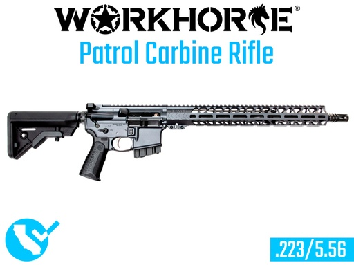 [WORKHORSE-010-CA] WORKHORSE® PATROL CARBINE RIFLE - California Compliant